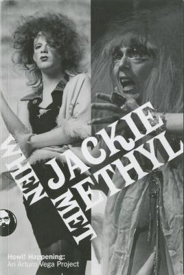 Exhibition Material: When Jackie Met Ethyl at Howl! Arts (2016)