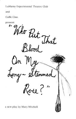"""Program: """"Who Put That Blood on my Long-Stemmed Rose?"""""""