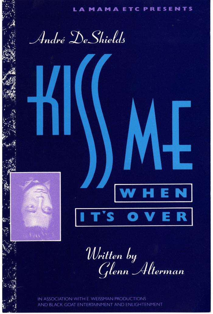 Program and Flyer: Kiss Me When It's Over