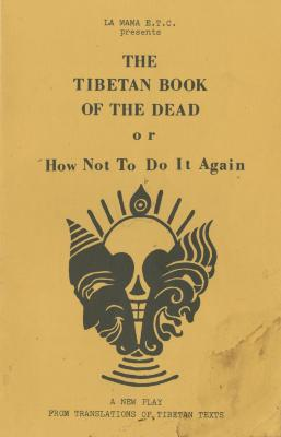 """Program: """"The Tibetan Book of the Dead or How Not To Do It Again"""" (1983)"""